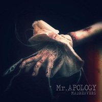 MADBEAVERS/Mr.APOLOGY